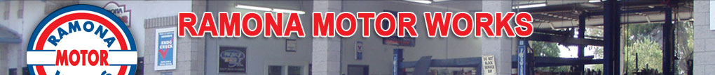Ramona Motor Works - Full Service Automotive Repair Services